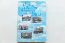 Halcyon Days. Recollections Of Vintage Motoring (Dale 1999)